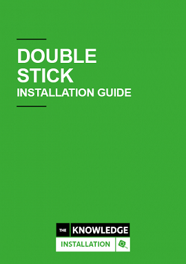 Double Stick Installation Guide